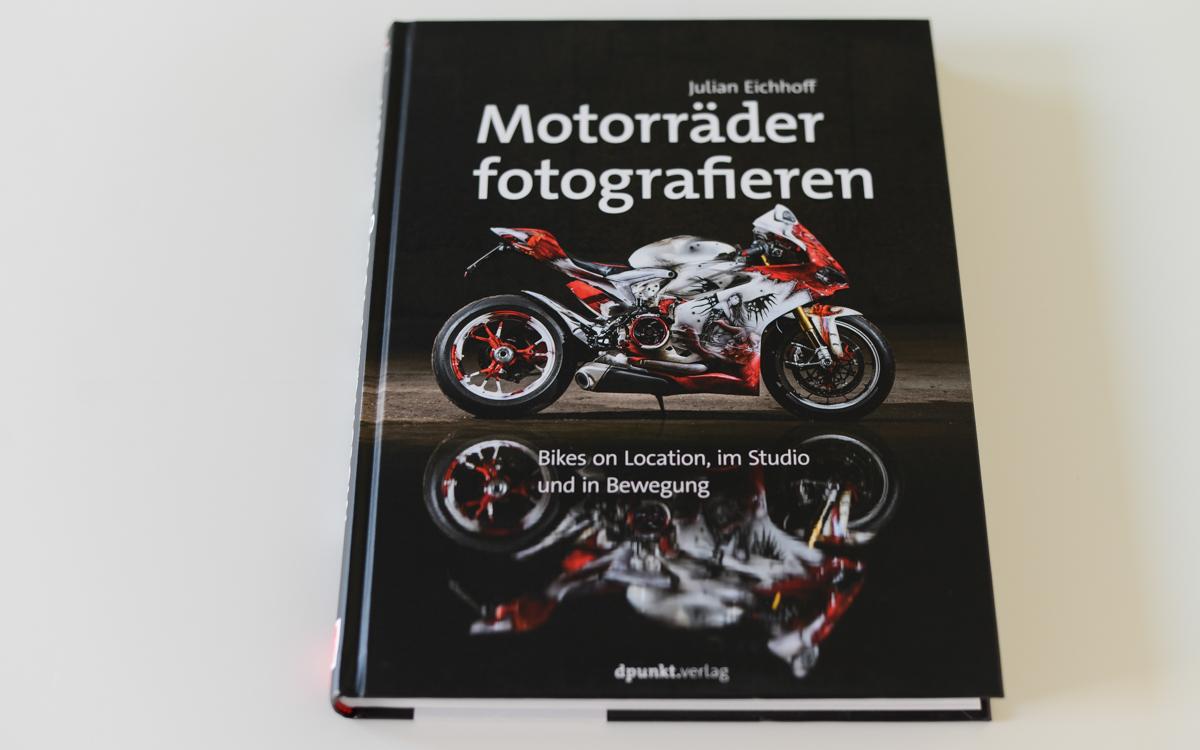 Buchtipp: Motorräder fotografieren von Julian Eichhoff