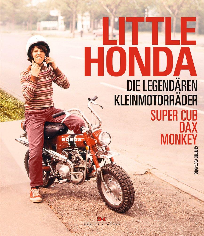 """""""Little Honda – die legendären Kleinmotorräder / Super Cup - Dax - Monkey"""""""